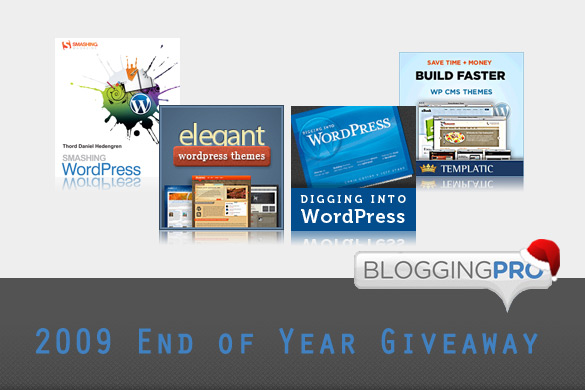Get Ready for The BloggingPro 2009 End of Year Giveaway!