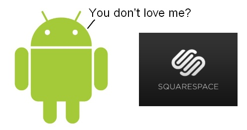Is Android 2.1 Polished Enough For A Squarespace App?
