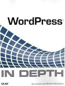 WordPress Book Review: WordPress In Depth, The Dark Horse Among WordPress Books