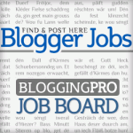BloggingPro Job board highlights