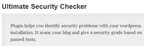 Ultimate Security Checker Plugin For WordPress. Keep Your Blog Secure And Running Properly