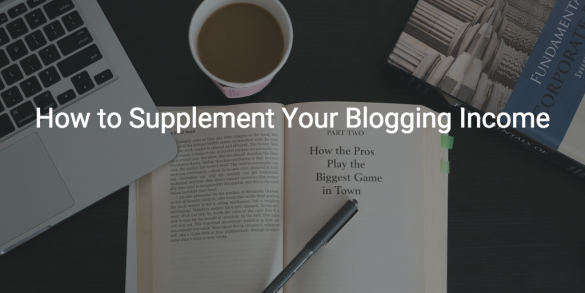 Useful Websites to Help Supplement Blogging Income