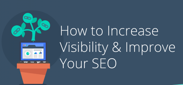 How to Improve SEO and Increase Website Visibility