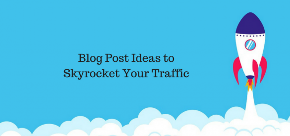 21 Unique Blog Post Ideas to Skyrocket Your Blog's Traffic