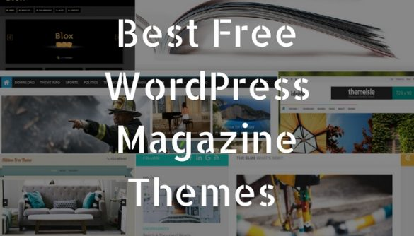 Top 10 Best Free WordPress Magazine Themes