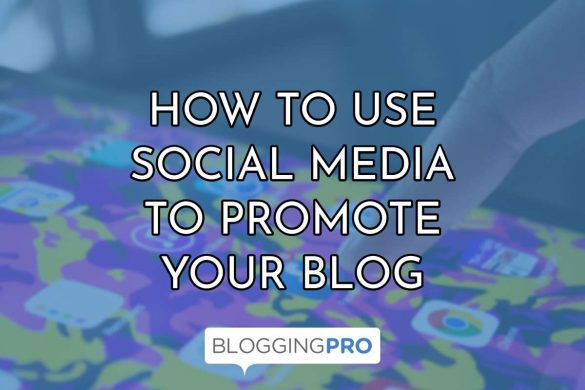 How to Use Social Media to Promote Your Business Blog
