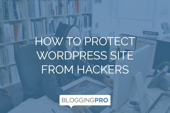 how to protect wordpress site from hackers