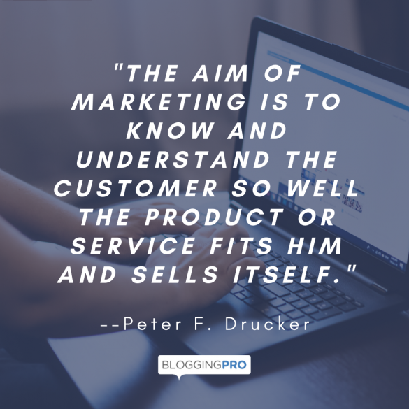 "A quote from Peter F. Drucker | a featured image from the BloggingPro.com article ""Buyer Journeys vs. Buyer Personas: What Are They (and Why Do I Need Them While Blogging)?"""