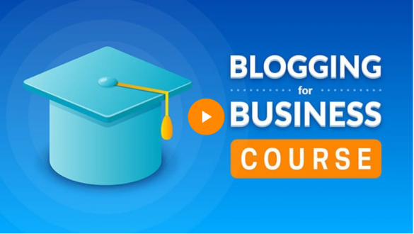 "A screenshot of AHREFs' Blogging for Business Course | A featured image from BloggingPro.com's ""Where Can I Learn How To Blog (Like a Pro) For Free?"""
