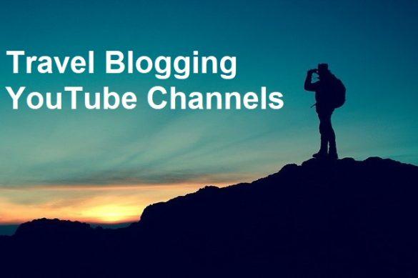 Travel Blogging YouTube Channels