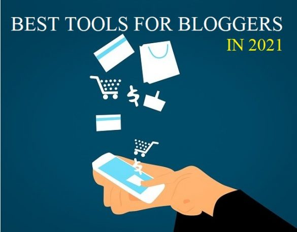 best tools for bloggers in 2021
