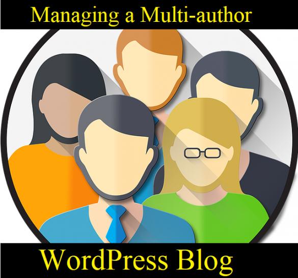 manage a multi-author WordPress blog